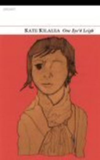 One Eye'd Leigh - Katharine Kilalea