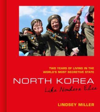 North Korea - Like Nowhere Else - Miller Lindsey