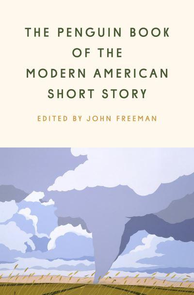The Penguin Book of the Modern American Short Story - Freeman John