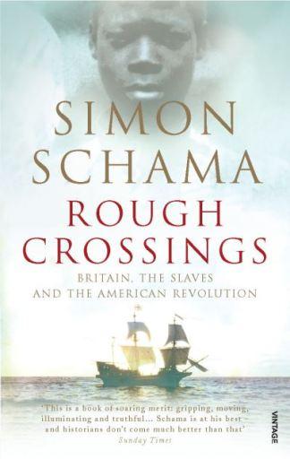 Rough Crossings - Simon Schama