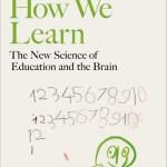 How We Learn - Stanislas Dehaene
