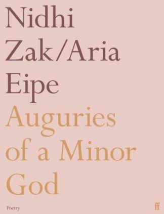 Auguries of a Minor God - Nidhi Zakaria Eipe