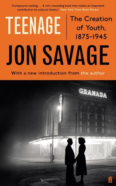 Teenage - Jon Savage