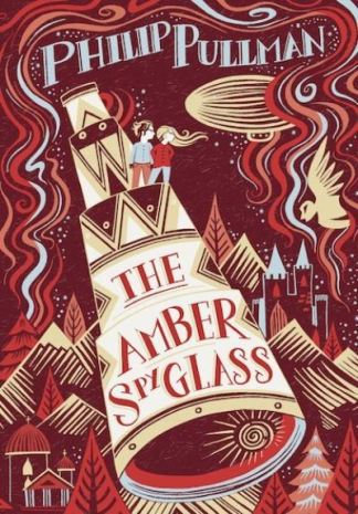 His Dark Materials: The Amber Spyglass (Gift Edition) - Philip Pullman