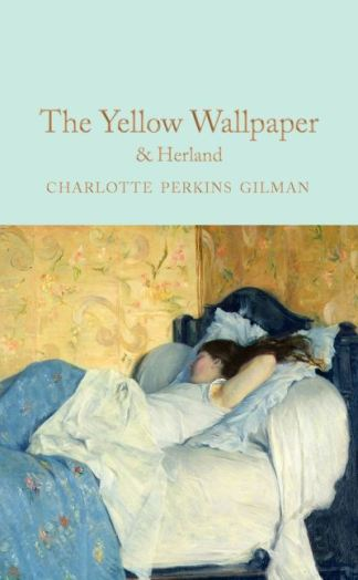 The Yellow Wallpaper - Charlotte Perki Gilman