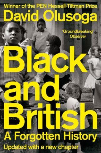 Black and British - Olusoga David
