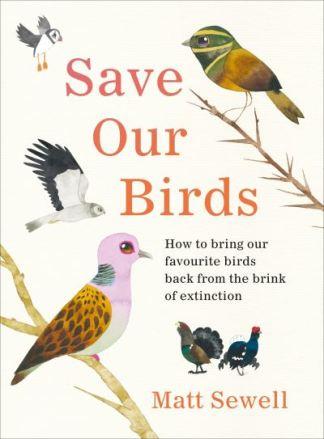 Save Our Birds - Sewell Matt