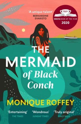 The Mermaid of Black Conch - Monique Roffey