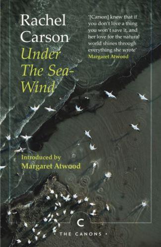 Under the Sea-Wind - Rachel Carson