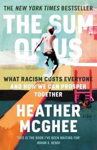 The Sum of Us - Heather C. McGhee