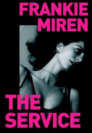 The Service - Miren Frankie