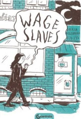 Wage Slaves - Daria Bogdaiska