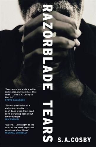Razorblade Tears - S. A. Cosby