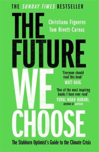The Future We Choose - Christiana Figueres