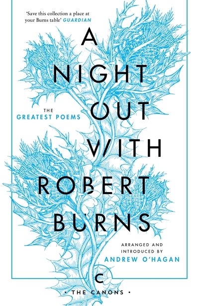 A Night Out with Robert Burns: The Greatest Poems - Robert Burns