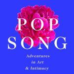 Pop Song - Larissa Pham