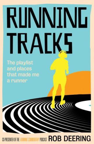Running Tracks - Rob Deering