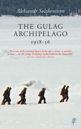 The Gulag Archipelago, 1918-1956 - Aleksandr Isaev Solzhenitsyn