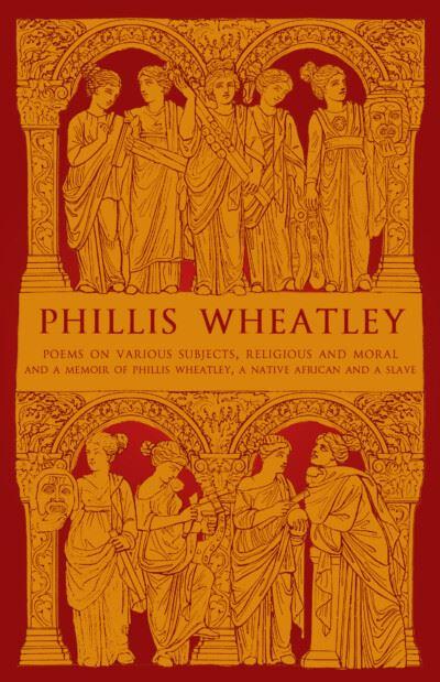 Phillis Wheatley - Phillis Wheatley
