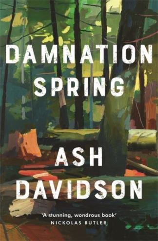 Damnation Spring - Ash Davidson