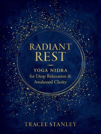 Radiant Rest - Tracee Stanley