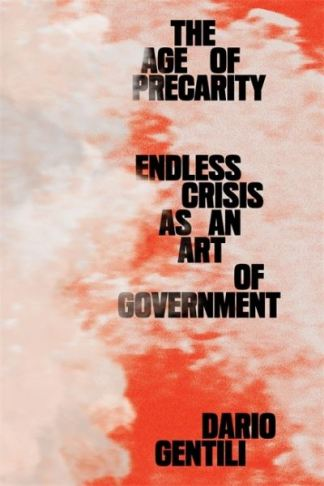 The Age of Precarity - Dario Gentili
