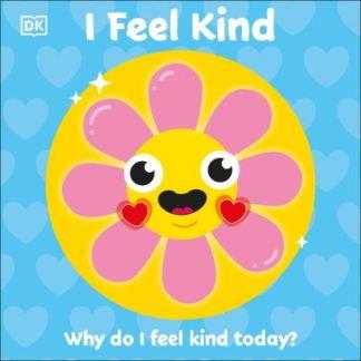 I Feel Kind -  DK