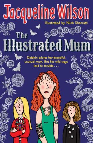 Illustrated Mum - Jacqueline Wilson
