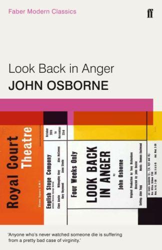 Look Back in Anger: Faber Modern Classics - John Osborne