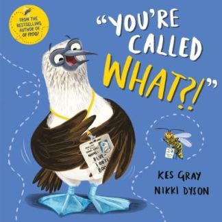 You're Called What? - Kes Gray