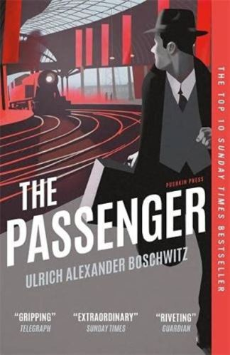 The Passenger - Ulrich Alexande Boschwitz