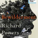 Bewilderment - Richard Powers