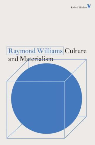 Culture and Materialism - Raymond Williams