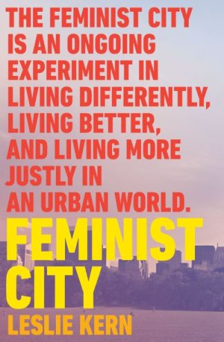 Feminist City - Leslie Kern
