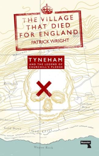 The Village That Died for England - Patrick Wright