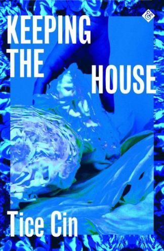 Keeping the House - Tice Cin