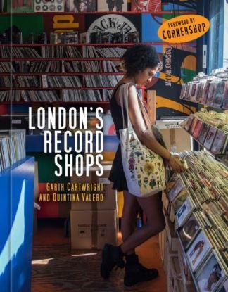 London's Record Shops - Garth Cartwright