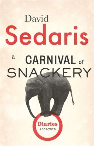 A Carnival of Snackery - David Sedaris