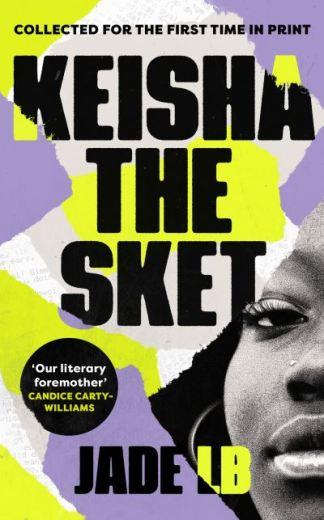 Keisha the Sket - Jade LB