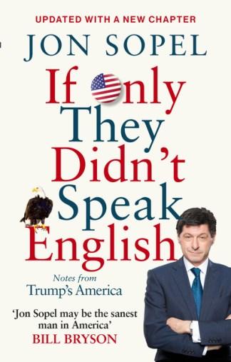If Only They Didn't Speak English - Jon Sopel