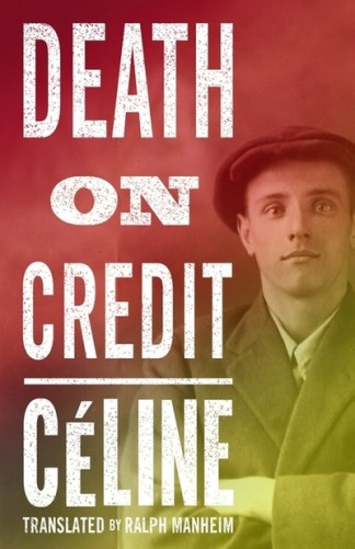 Death on Credit - Louis-Ferdinand Celine