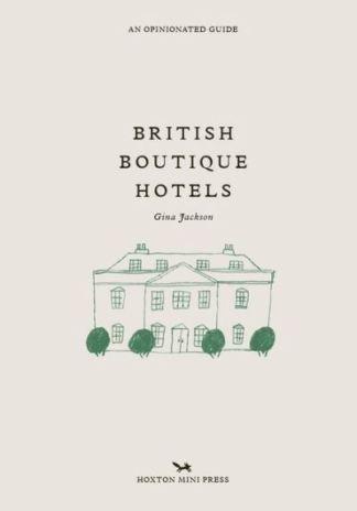 British Boutique Hotels - Gina Jackson
