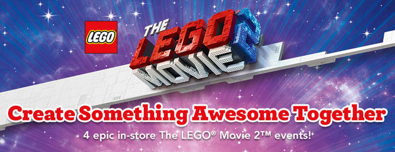 Here's A List of Epic In-Store The LEGO Movie 2 Events Happening at Toys R Us Stores in Canada