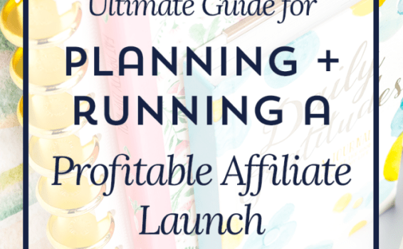 How to plan & run a profitable affiliate launch