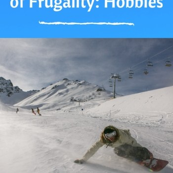 An Obscure Downside of Frugality: Hobbies