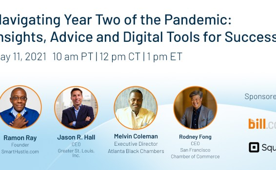 Navigating Year Two of the Pandemic – Special LIVE Discussion hosted by Square and Bill.com