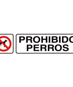 Rotulo Adhesivo 250x63 mm. Prohibido Perros