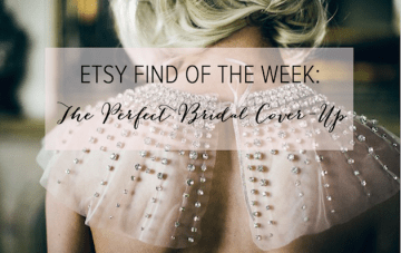 Etsy Find of the Week: The Ultimate Bridal Cover-Up