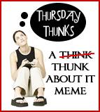 thursdaythunks