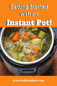 """""""Getting Started with Instant Pot"""" Pin for Pinterest showing pressure cooker with vegetables"""
